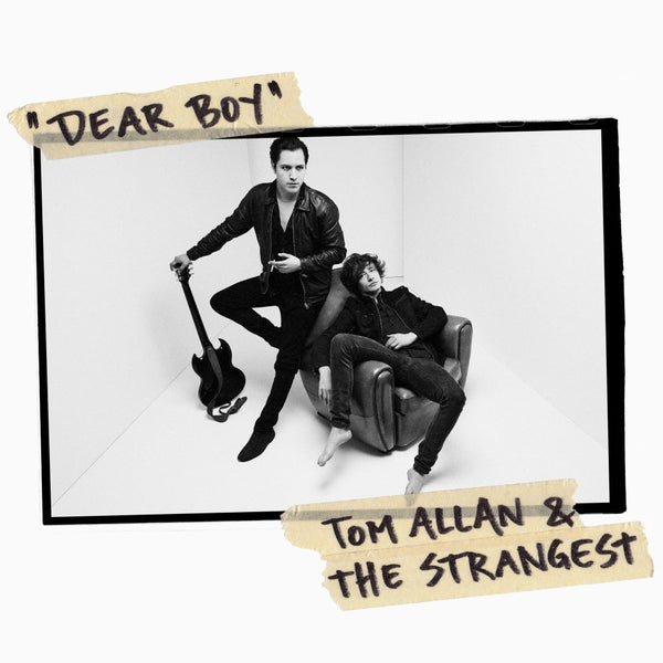 Tom Allan & The Strangest - Dear Boy / Live at Clouds Hill - LP