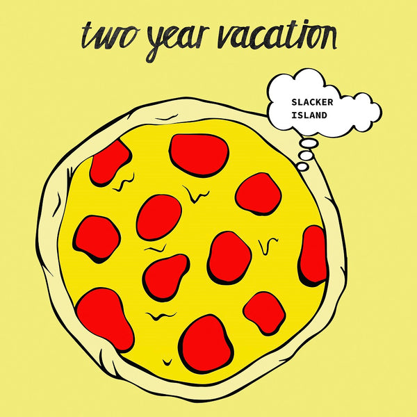 Two Year Vacation - Slacker Island - LP