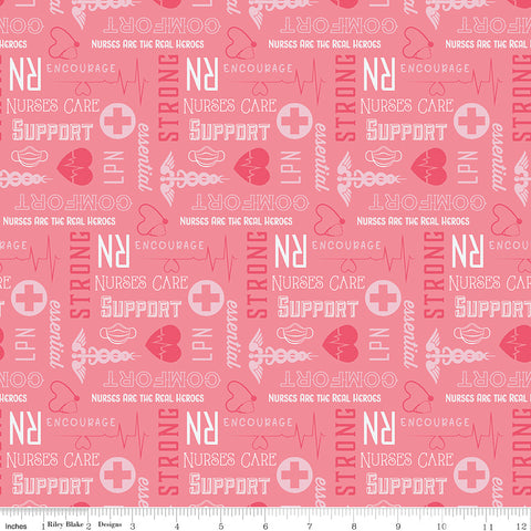 Nobody Fights Alone - Nurses Care - C10422-PINK (1/2 Yard)