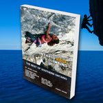 Ontario Rock Climbing: The Best of Southern Ontario