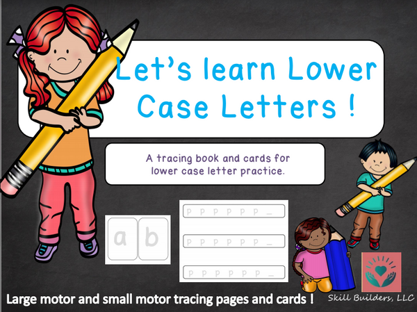 Let's Learn Lower Case Letters Practice Pack