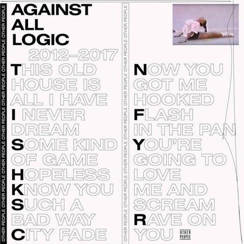 Against All Logic • 2012–2017