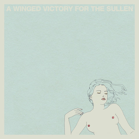 A Winged Victory For The Sullen • A Winged Victory For The Sullen