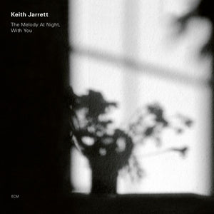 Keith Jarrett • The Melody At Night, With You