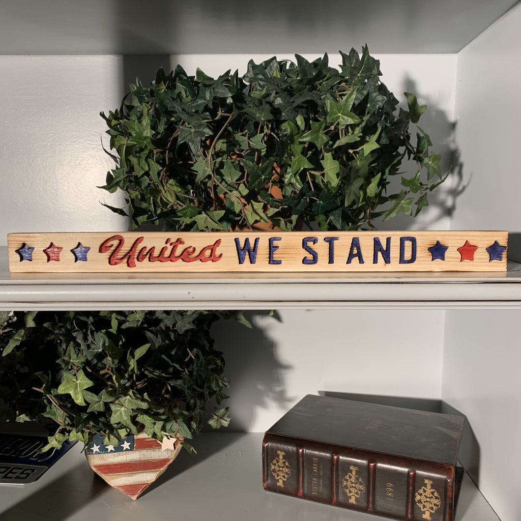 United We Stand-Wood Sign | Patriotic Sign | Handmade Wood Sign | Americana Decor| USA Decor - Flags Forever