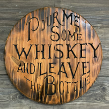 Load image into Gallery viewer, Pour Me Some Whiskey and Leave the Bottle -Handmade Wood Carved sign, Wall Art, Man Cave Artwork - Flags Forever