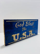 Load image into Gallery viewer, God Bless The USA Handmade Wooden Sign Blue with Carved Natural Pine Letters