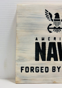 United States Navy Forged By The Sea Handmade Wooden Sign, White With Black Lettering US Military Wall Art - Flags Forever