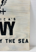 Load image into Gallery viewer, United States Navy Forged By The Sea Handmade Wooden Sign, White With Black Lettering US Military Wall Art - Flags Forever