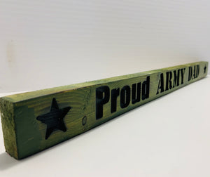 Proud Army Dad Military Green with Black Lettering Handmade Wooden Sign Hand Stained with Carved Letters and Stars - Flags Forever