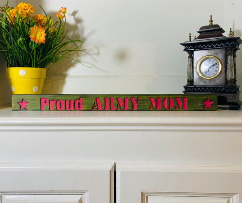 Proud Army Mom Green and Pink Handmade Wooden Sign Hand Stained with Carved Letters and Stars Military Decor - Flags Forever