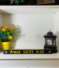 Load image into Gallery viewer, Proud Army Dad Black with Yellow Lettering Handmade Wood Sign Hand Stained with Carved Letters and Stars - Flags Forever