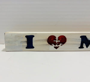 I Love My Sailor Handmade Wooden Sign Hand Stained in White with Black Lettering with Etched Heart Anchor - Flags Forever