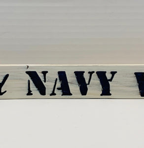 Proud Navy Wife White with Blue Lettering Handmade Wooden Sign Hand Stained with Etched Heart and Anchor - Flags Forever