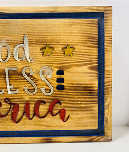 Copy of God Bless America Handmade Patriotic Sign, Natural Finish with Red, White and Blue Lettering - Flags Forever