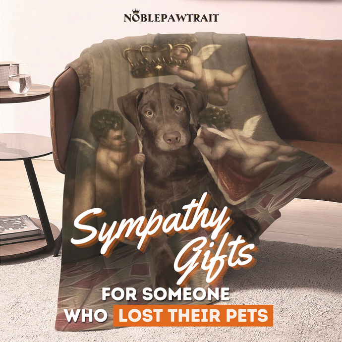 Sympathy Gifts To Console Someone Who Lost Pet