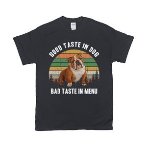 Good Taste In Dog Custom Pet T-shirt - Noble Pawtrait