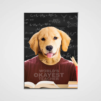 The Teacher Custom Pet Portrait Poster - Noble Pawtrait