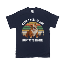 Load image into Gallery viewer, Good Taste In Dog Custom Pet T-shirt - Noble Pawtrait