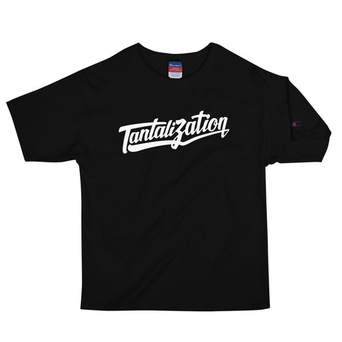 Tantalization Men's Champion T-Shirt
