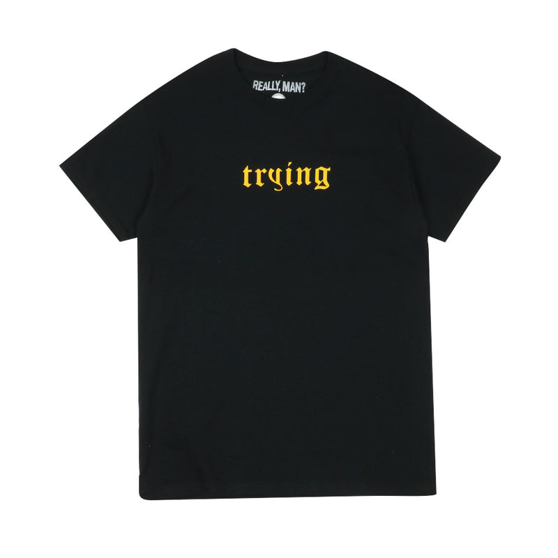Trying Tee - Black