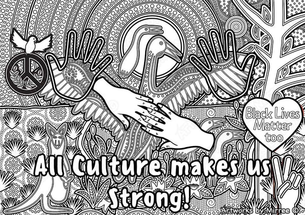 'Culture makes us strong' Colouring Single PDF Page COLOURING PAGE' by Mirree Contemporary Dreamtime Series