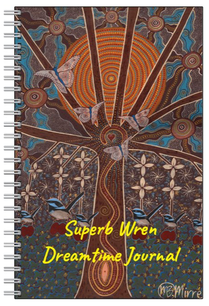 Dreamtime Wren JOURNAL