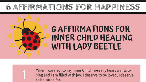 """6 Affirmations for Inner Child Healing with Lady Beetle"" Guide with Mirree PDF"