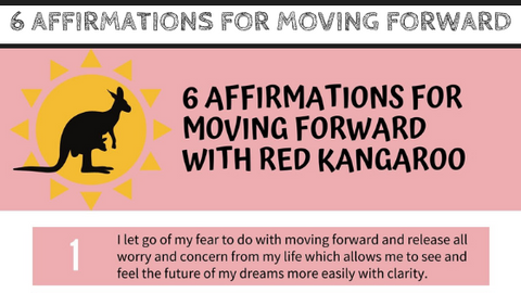"""6 Affirmations for Moving Forward with Red Kangaroo"" Guide with Mirree PDF"