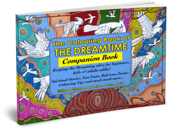 'The Dreamtime Companion Book' COMPANION BOOK by Mirree Contemporary Dreamtime Animal Series