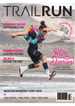 TRAIL RUN Edition 34 - Available in Digital Only