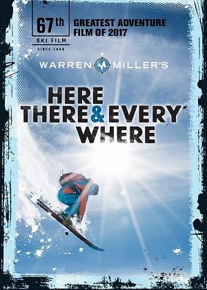 Warren Miller's Here, There and Everywhere (2017)