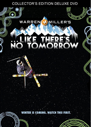 Warren Miller's Like There's No Tomorrow (2012)