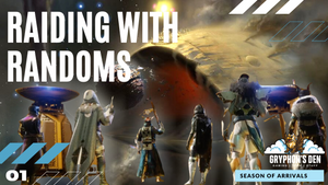 Raiding with Randoms. This is how you LFG | Destiny 2 | Season of Arrivals
