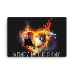 Money In The Bank Canvas - 25% discount with a 10% of proceeds going to orphanages!