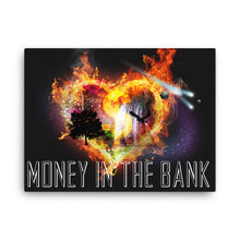 Load image into Gallery viewer, Money In The Bank Canvas - 25% discount with a 10% of proceeds going to orphanages!