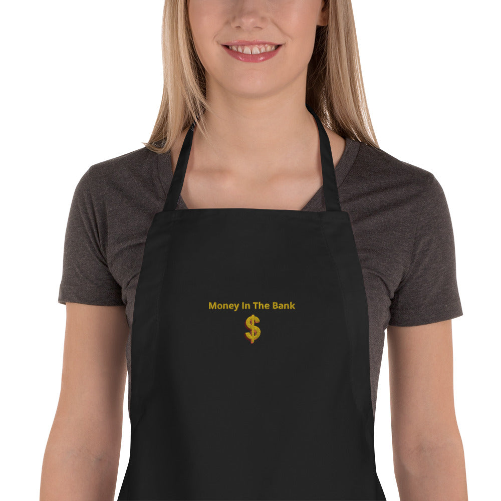 Money In The Bank embroidered apron 25% discount at check-out for a limited time.