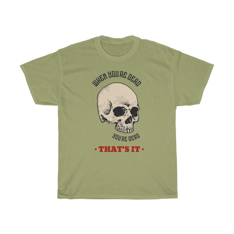 "T-shirt imprimé original homme Insane Society ""When you're dead you're dead"""