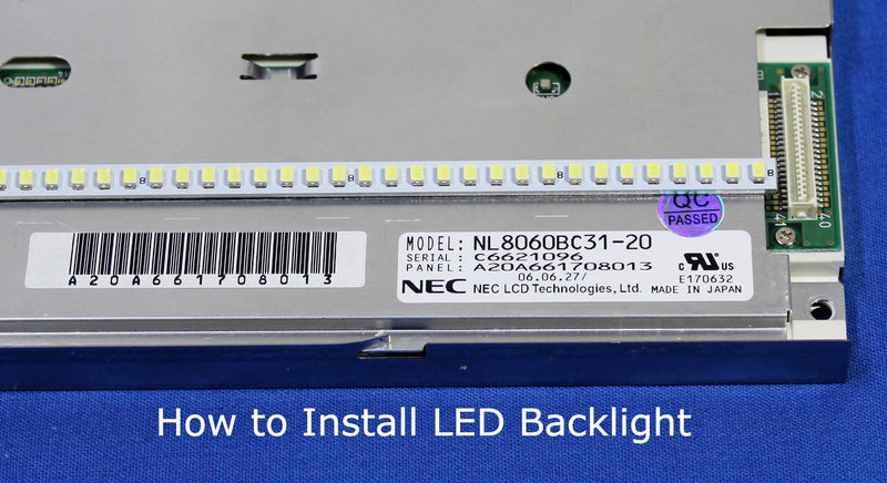 NL8060BC31-20 - How to Install LED Backlight