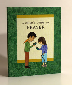 A Childs Guide to Prayer