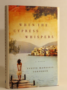 When The Cypress Whispers by Yvette Manesis. Orporon