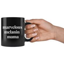 Load image into Gallery viewer, Marvelous Melanin Mama Mug