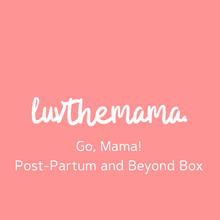 Load image into Gallery viewer, Go, Mama! Post-Partum and Beyond Box