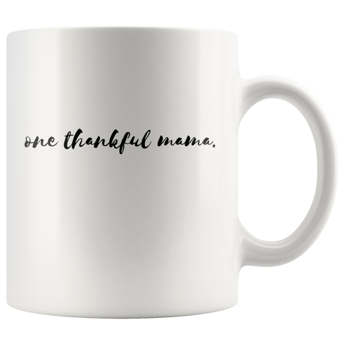 One Thankful Mama Mug