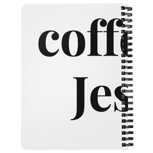 Load image into Gallery viewer, Coffee & Jesus Spiral Notebook