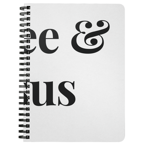 Coffee & Jesus Spiral Notebook