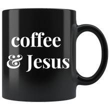 Load image into Gallery viewer, Coffee & Jesus - Sip & Chill Mug