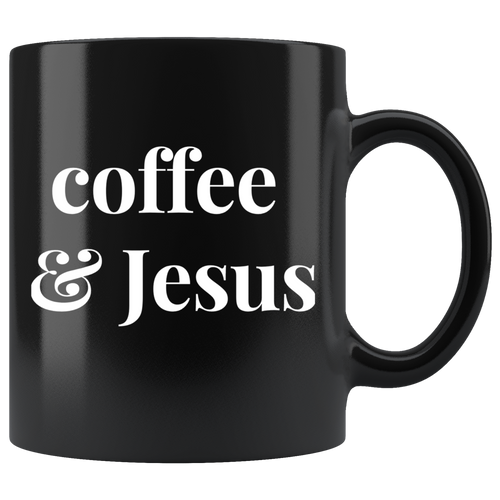Coffee & Jesus - Sip & Chill Mug