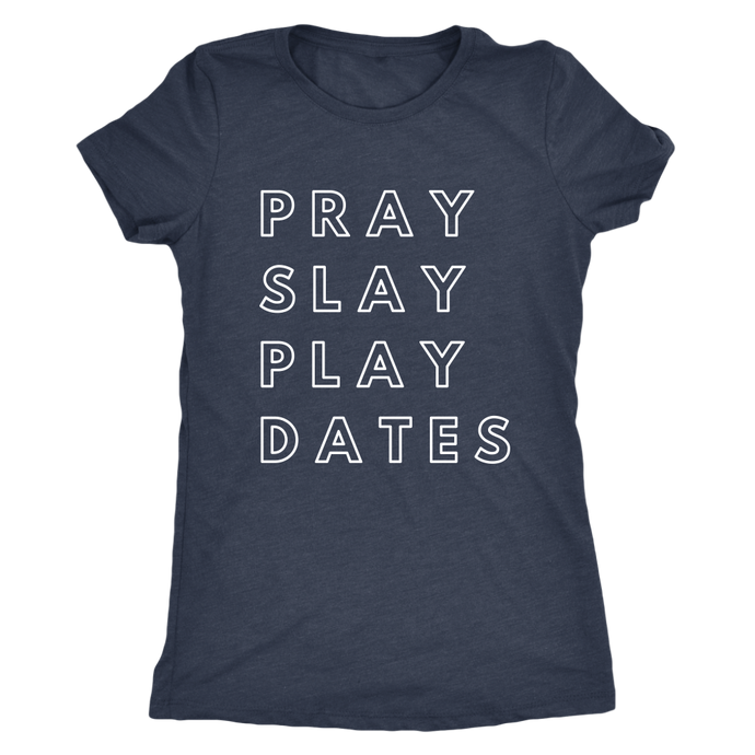 Anaya Pray, Slay, Play Tee