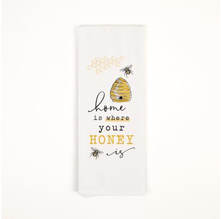 Home Is Where Your Honey Is Tea Towel